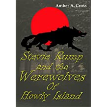 Stevie Rump and the Werewolves of Howly Island
