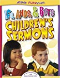 Ifs, Ands, Buts Children's Sermons, Mary Grace Becker and Susan Martins Miller, 0781442060