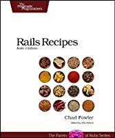 Rails Recipes: Rails 3 Edition Front Cover