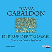Der Ruf der Trommel (Outlander 4)   Diana Gabaldon
