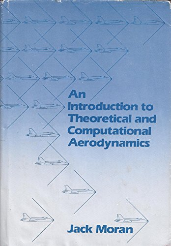 Best An Introduction to Theoretical and Computational Aerodynamics<br />T.X.T