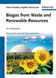 Biogas from Waste and Renewable Resources, Dieter Deublein and Angelika Steinhauser, 3527327983