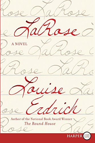 LaRose: A Novel, Erdrich, Louise