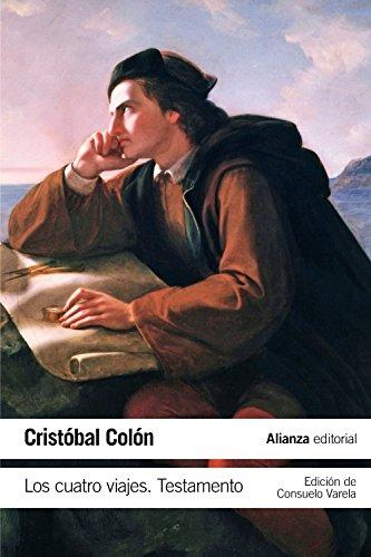 Descargar Libro Los Cuatro Viajes. Testamento Cristobal Colón
