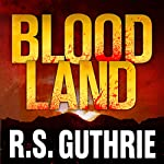 Blood Land | R.S. Guthrie