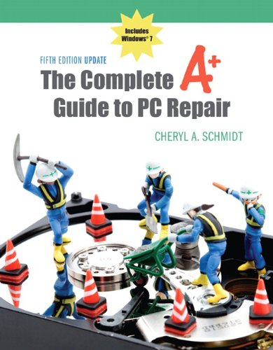 The Complete A+ Guide to PC Repair Fifth Edition Update...