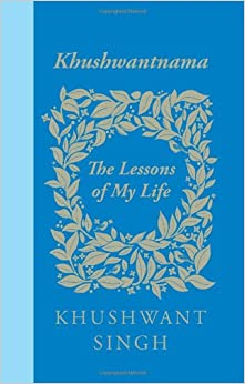 Khushwantnama: The Lessons of My Life price comparison at Flipkart, Amazon, Crossword, Uread, Bookadda, Landmark, Homeshop18