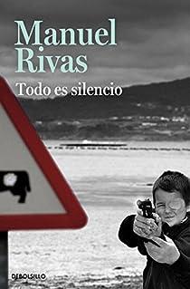 Todo es silencio par Rivas