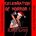 Celebration of Horror, Book 1: The Best of Roma Gray | Roma Gray