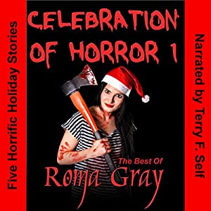 Celebration of Horror, Book 1 Audiobook