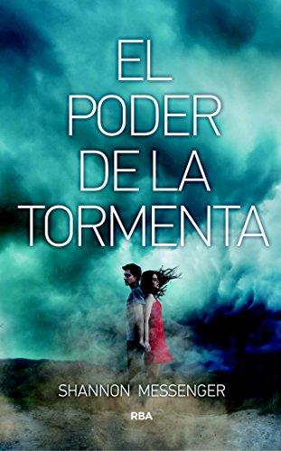 El Poder de la tormenta (FICCIÓN YA) (Spanish Edition) by [Messenger