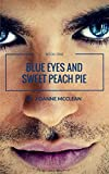 Blue Eyes and Sweet Peach Pie (Blue Eyes and Red Hair Book 1)