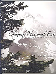 Chugach National Forest: Legacy of Land, Sea, and Sky