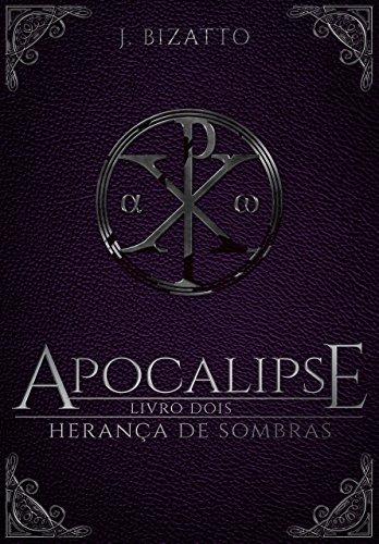 Herança de Sombras: Livro 2 - Apocalipse