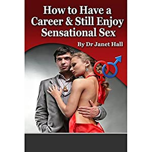 Successful Career and Sensational Sex Audiobook