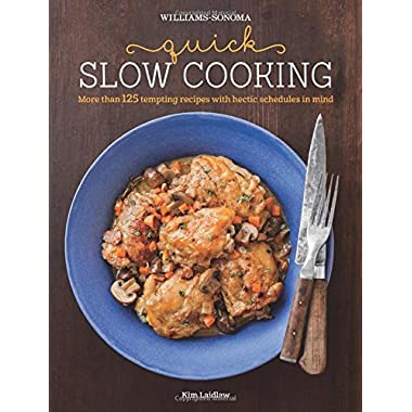 Quick Slow Cooking (Williams-Sonoma)