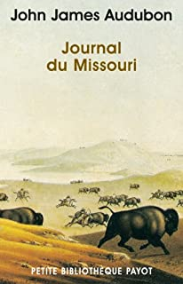 Journal du Missouri, Audubon, John James