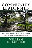 Community Leadership, William Durocher, 1492748595