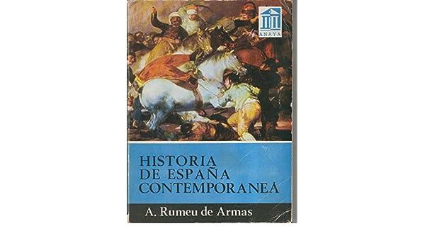 Historia de España Contemporanea. Volumen II: Amazon.es: A. Romeu ...