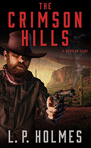 Download for free The Crimson Hills: A Western Story