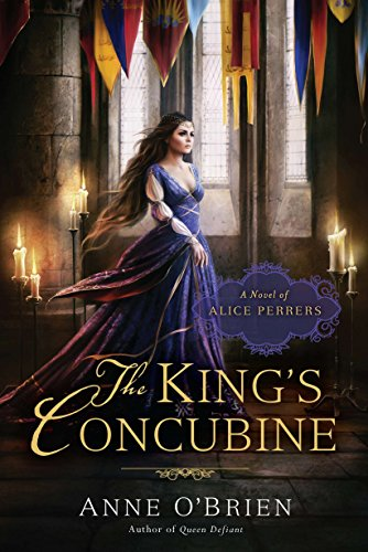 The King's Concubine: A Novel of Alice Perrers by Brand: NAL