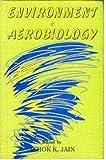 Environment and Aerobiology 9780965603805