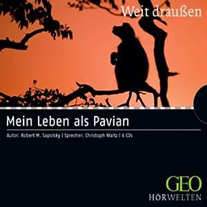 Mein Leben als Pavian Hörbuch