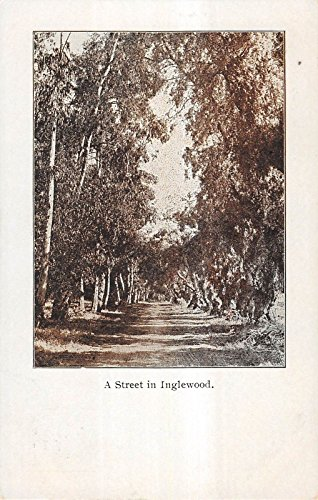 Inglewood California Unspecified Street Scene Antique Postcard V21176