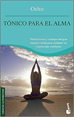 Tónico para el alma (Vivir Mejor): Amazon.es: Osho: Libros
