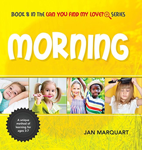 Morning: Book 8 in the Can You find My Love? Series