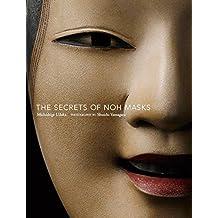 The Secrets of Noh Masks