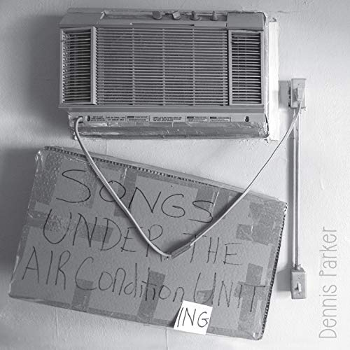 - Songs Under the Air Condition Ing Unit