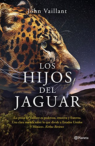 Los hijos del jaguar (Spanish Edition) by [Vaillant, John]