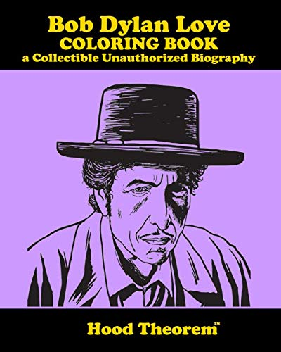 Bob Dylan Love COLORING BOOK a Collectible Unauthorized ()