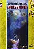 Amores Malditos, Susana Castellanos, 9584530399