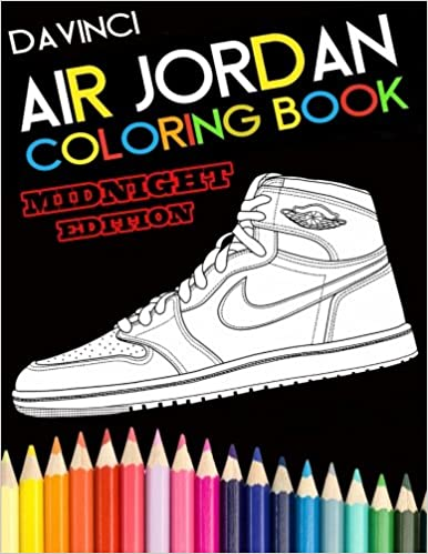 Air Jordan Coloring Book Midnight Edition Davinci 9780998683102