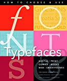 Fonts and Typefaces Made Easy: How to choose and use (Made Easy (Art)) by Andrea Pennoyer (2015-12-15)