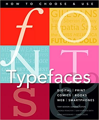 Book Fonts and Typefaces Made Easy: How to choose and use (Made Easy (Art)) by Andrea Pennoyer (2015-12-15)