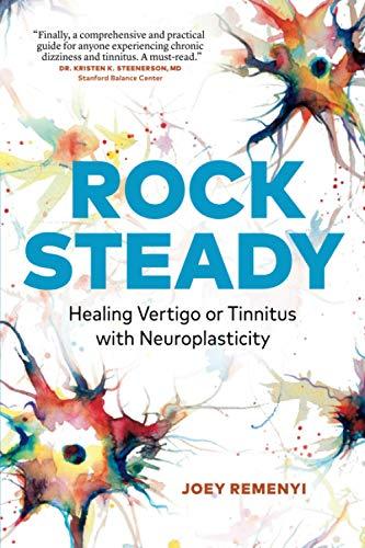 Rock-Steady-Healing-Vertigo-or-Tinnitus-with-Neuroplasticity-Paperback--November-12-2020