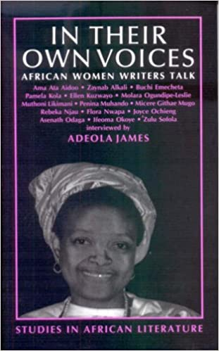 Book In Their Own Voices: African Women Writers Talk (Studies in African literature)