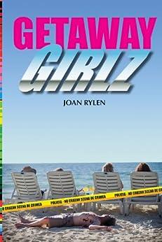 Getaway Girlz by [Rylen, Joan]