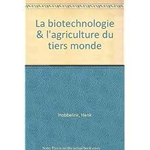 La biotechnologie & l'agriculture du tiers monde