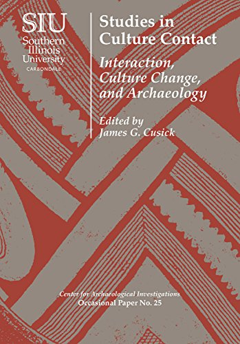 - Studies in Culture Contact: Interaction, Culture Change, and Archaeology (Visiting Scholar Conference Volumes)