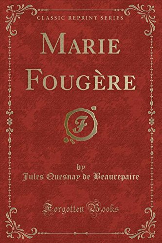 marie-fougere-classic-reprint-french-edition