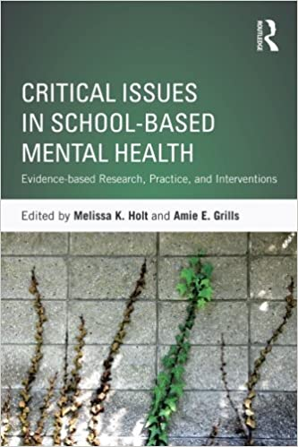 Book Critical Issues in School-based Mental Health: Evidence-based Research, Practice, and Interventions (2015-12-04)