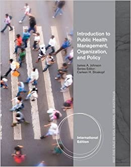 Introduction to Public Health Organizations, Management, and Policy by James A. Johnson (2012-11-16)