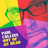 Buy Paul Collins: Out of My Head New or Used via Amazon