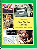 How Do You Know? Using Math to Make Decisions, Hirst, Holly and Smith, James R., 0757521401