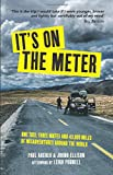 It's on the Meter: Travelling the World by London Taxi