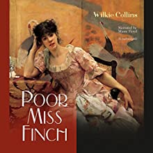 Poor Miss Finch Audiobook by Wilkie Collins Narrated by Marry Floyd